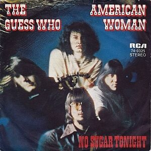The Guess Who – American Woman