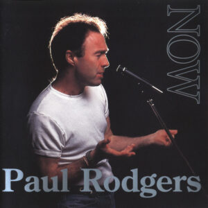 Paul Rodgers – Now